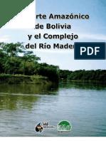 El Norte Amazónico de Bolivia y el Complejo del río Madera