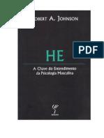 Robert A. Johnson - HE - A Chave do Entendimento da Psicologia Masculina-bySONAM48.pdf