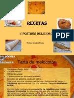 Rodrigo Gonzalez Piazza, Postres