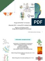 Caltech Coursera - Drugs&Brain_report_posting 8 Feb 2013