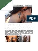 Los tatuajes de plumas indígenas y su significado