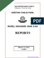 KTP Rorel Inkhawm Reports, 2013