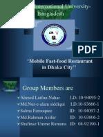 Mobile Fast-Food Restaurant in Dhaka City