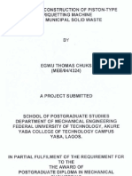 Design and Construction of Piston-type Briquetting Machine Using Municipal Solid Waste by Egwu Thomas Chuks, Pgd August,2007