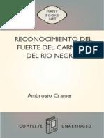 Cramer Ambrosio Reconocimiento Del Fuerte Del Carmen Del Rio Negro 1822