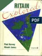 Britain Explored - Paul Harvey Rhodri Jones - Longman 1996
