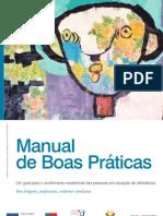 Manual de Boas Práticas - Um guia para o acolhimento residencial das pessoas em situação de deficiência