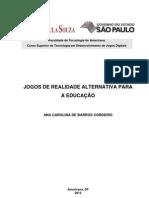 Jogos de Realidade Alternativa para a Educação - Ana Carolina Cordeiro