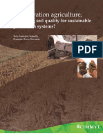 Conservation agriculture, improving soil quality for sustainable production systems?