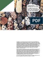 CONSERVACION Y DISTRIBUCIÓN DE SEMILLA LA DOBLE FUNCIÓN DEL BANCO DE GERMOPLASMA DE MAIZ DEL CIMMYT.pdf