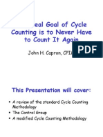 The Real Goal of Cycle Counting is to Never Have to Count It Again