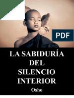 La Sabidur-ía Del Silencio Interior (Osho)