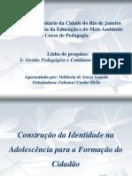 A Contrução da Identidade na Adolescência para a formação do Cidadão