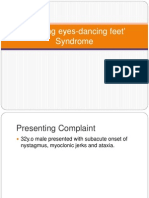 Dancing eyes-dancing feet' Disease