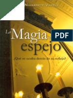 Navarrete Varela, Javier- La Magia Del Espejo