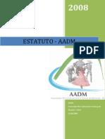 AADM-ESTATUTO DA ASSOCIAÇÃO CULTURAL ARTE E DANÇA DE MORPARÁ - AADM
