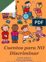 Cuentos Para No Discriminar. Libro Creado en El Liceo Mannheim
