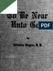 Abraham Kuyper - To Be Near Undo God