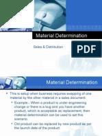 Material Determination