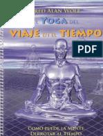 El Yoga Del Viaje en El Tiempo Fred Alan Wolf