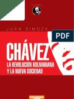 Chávez y La Revolución Bolivariana y la nueva sociedad