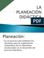 La Planeacion Didactica