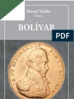 Bolívar - Manuel Trujillo (Compilador)