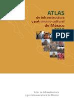 Atlas de patrimonio cultural en México 2010