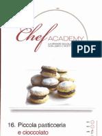 Chef Academy Nr 16 Piccola Pasticceria E Cioccolato