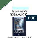 Zimmer Bradley, Marion - Darkover, La Herencia de Los Hastur