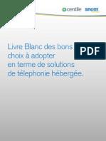 Livre Blanc Centile - Les bons choix à adopter en termes de solutions de téléphonie dans le cloud.