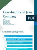 Case 4-6 Grand Jean Company
