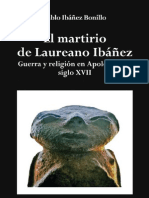 El martirio de Laureano Ibáñez. Guerra y religión en Apolobamba. Siglo XVII