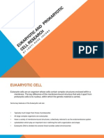 Eukaryotic and Prokaryotic Cell Research
