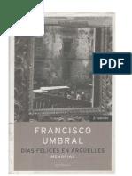 Francisco Umbral - Dias Felices en Arguelles - Memorias