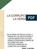 LA CORRUPCIÓN DE LA VERDAD