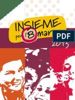 Iniziative 8 marzo 2013 in Trentino