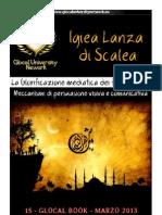 Igiea Lanza di Scalea - Glorificazione Mediatica dei figli di Allah