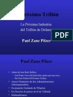 El Proximo Trillon - Paul Zane Pilzer