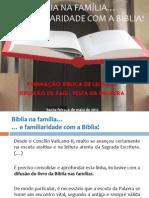 Bíblia na família e familiaridade com a Bíblia
