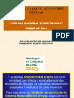 A POLÍTICA E A LEGISLAÇÃO SOBRE DROGAS