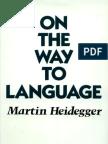 Heidegger - GA 12 - On the Way to Language