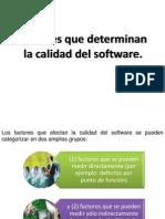 Factores Que Determinan La Calidad Del Software