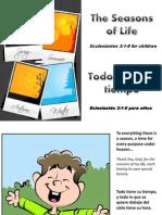 Todo Tiene Su Tiempo - The Seasons of Life