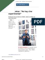 "(Cine) Jonas Mekas ""No hay cine experimental"""