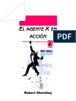 Sheckley, Robert - El Agente X en Accion