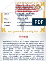 Exposicion de Patologia Liquen Plano.