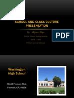 School and Class Culture Presentation