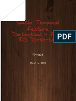 Fast 3D Extension of Fast Feature Detection for SpatioTemporal Corner Detection