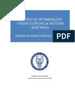 ESTUDIO DE OPTIMIZACIÓN Y REDUCCIÓN DE LA FACTURA ELÉCTRICA PARQUE DE ATRACCIONES DE MADRID .pdf
